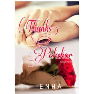Ebook Thanks, Pelakor - Enha