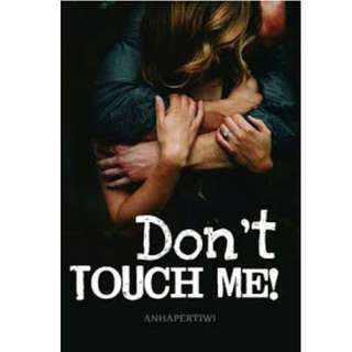 Ebook Don't Touch Me - Anha Pertiwi