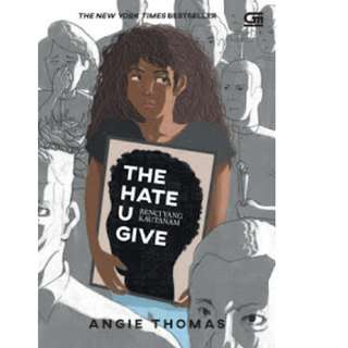Ebook Benci yang Kautanam (The Hate U Give) - Angie Thomas