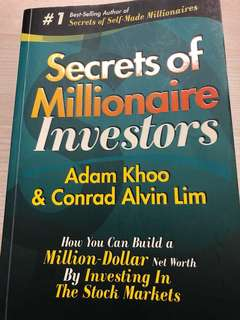 Secrets of Millionaire Investors by Adam Khoo & Concord Alvin Lim