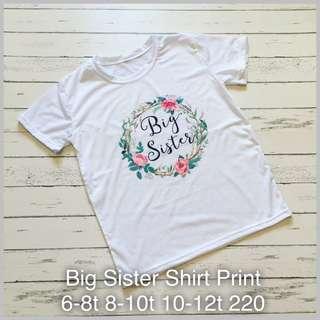 Big sister shirt print