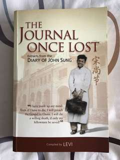 The Journal Once Lost: Extracts From the Diary of John Sung - Compiled by Levi