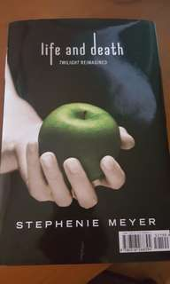 Life and Death Twilight Reimagined - Stephenie Meyer