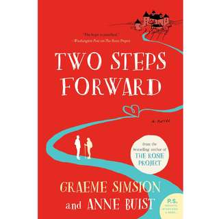 Two Steps Forward by Graeme Simsion, Anne Buist - EBOOK