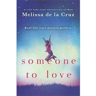 Someone to Love by Melissa de la Cruz - EBOOK