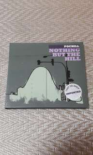 Pochill - Nothing But The Hill CD