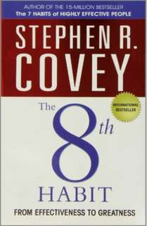 Stephen Covey: The 8th Habit