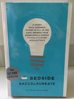 Bedside Baccalaureate The Second Semester- David Rubel