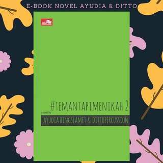 E-BOOK PDF NOVEL #TEMANTAPIMENIKAH2