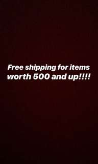 FREE SHIPPING FOR ITEMS WORTH 500 and UP!!!