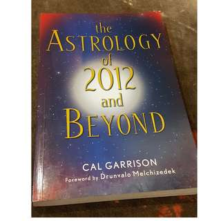 C110 BOOK - THE ASTROLOGY OF 2012 AND BEYOND