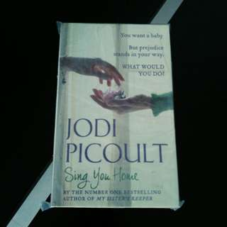 Jodi Picoult - Sing You Home