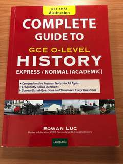 Complete Guide to GCE O Level History Book Rowan Luc Express / Normal Academic