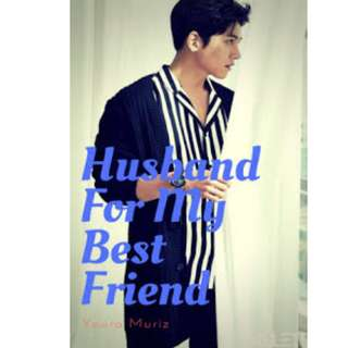 Ebook Husband For My Best Friend - Youra Muriz
