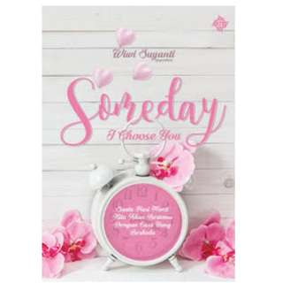 Ebook Someday; I Choose You - Wiwi Suyanti