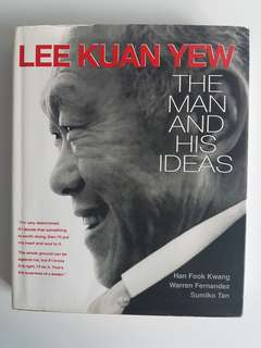 Lee Kuan Yew (The man and his ideas)