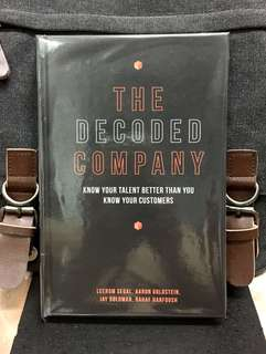 # Highly Recommended《Bran-New + Hardcover Edition + A Powerful & Revolutionary Guide To Build Truly 21st Century Management Systems For Talent Empowerment & Efficiencies》THE DECODED COMPANY : Know Your Talent Better Than You Know Your Customers