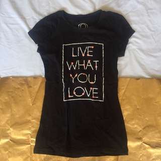 Live What You Love Tee