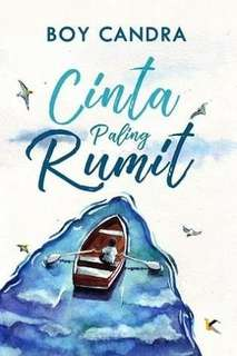 Ebook : Cinta Paling Rumit - Boy Candra