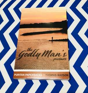 The Godly Man's Picture (Thomas Watson)