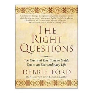 The Right Questions: Ten Essential Questions To Guide You To An Extraordinary Life Kindle Edition by Debbie Ford  (Author)