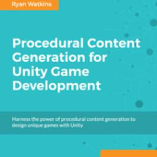 Procedural Content Generation for Unity Game Development By Ryan Watkins January 2016