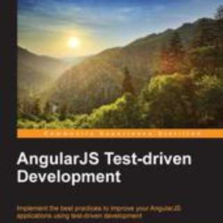 AngularJS Test-driven Development By Tim Chaplin January 2015