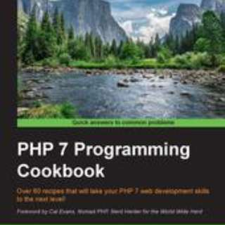 PHP 7 Programming Cookbook By Doug Bierer August 2016