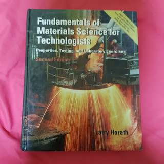 Fundamentals of Material Science for Technologists