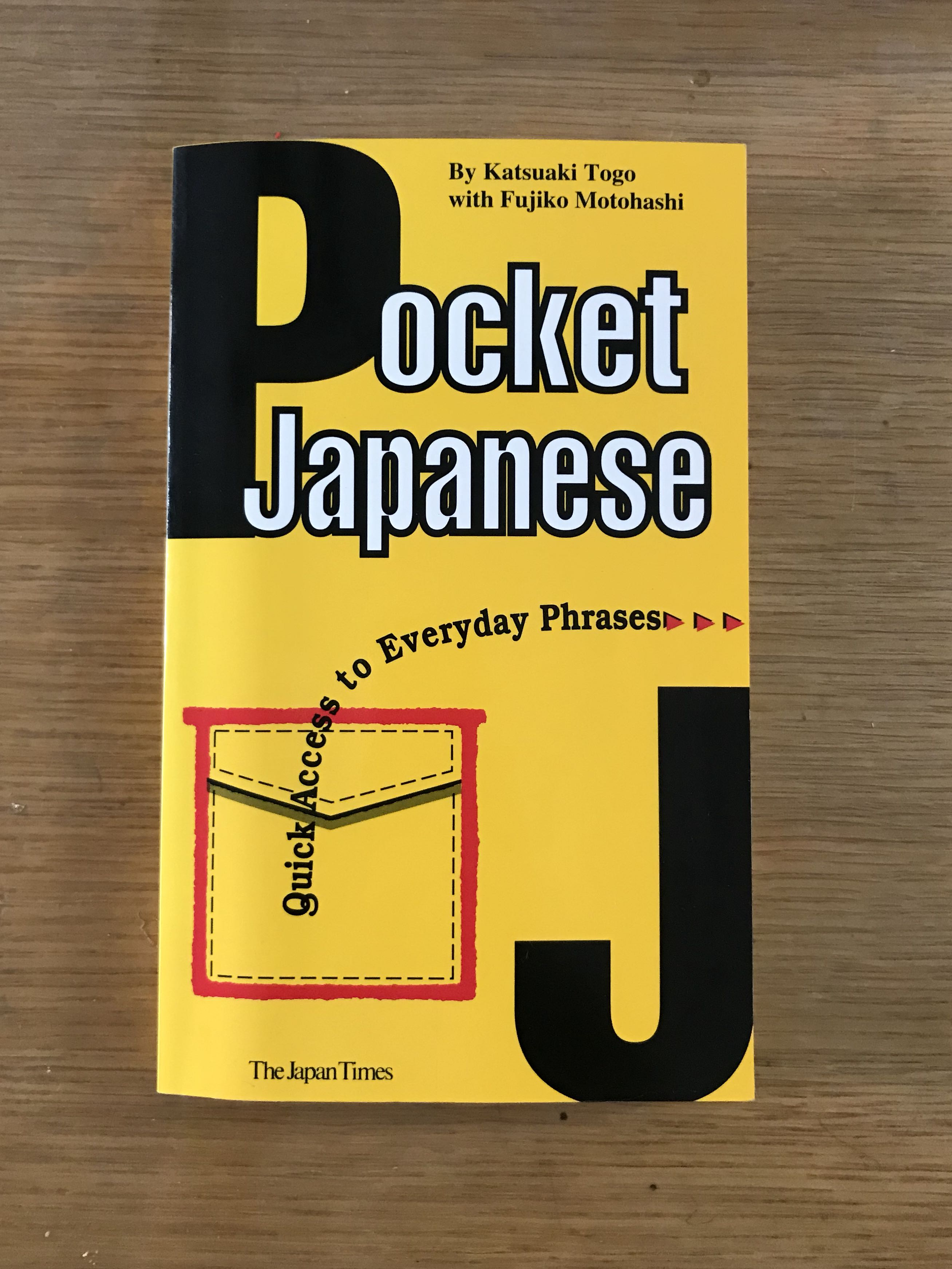 Pocket Japanese for daily Use or travel