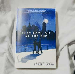They Both Die at End by Adam Silvera