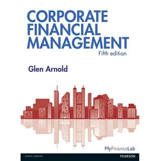Corporate Financial Management 5th Fifth Edition by Glen Arnold - Pearson