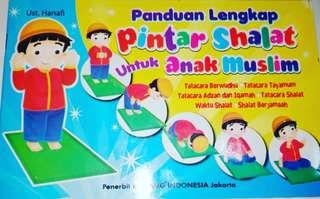 Panduan lengkap pintar shalat untuk anak muslim