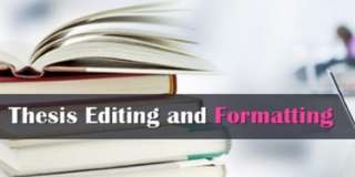 Thesis & Dissertation editing & formatting