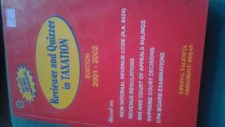 Reviewer and Quizzer in Taxation 2002 Ed by Edwin G. Valencia