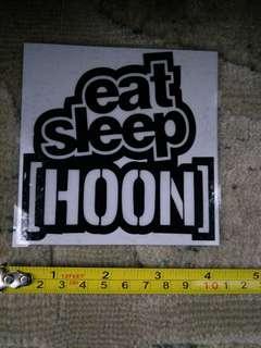 Eat, sleep,Hoon