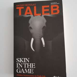 Skin in the Game - Nassim Taleb's new book