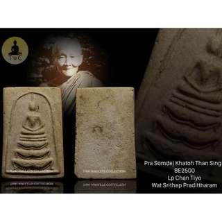 Pra Somdej Khatoh Than Singh BE2500 Lp Chan Tiyo Wat Srithep Pradittharam