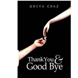 Ebook Thank You & Good Bye - Greya Craz