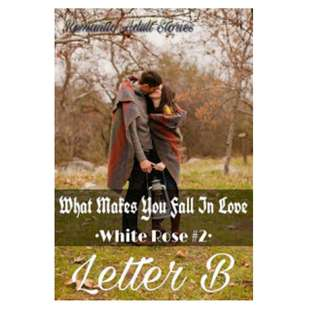 Ebook What Makes You Fall In Love - Letter B