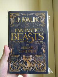 J.K. ROWLING - FANTASTIC BEASTS AND WHERE TO FIND THEM , THE ORIGINAL SCREENPLAY