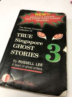 True Singapore Ghost Stories Book 3