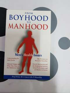 From Boy Hood To Man Hood : Men's Health Issues