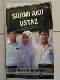 Malay Novel - Suami Aku Ustaz (Hannah Dhaniyah)