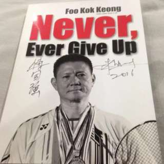 Foo Kok Keong Never Give UP with Autograph
