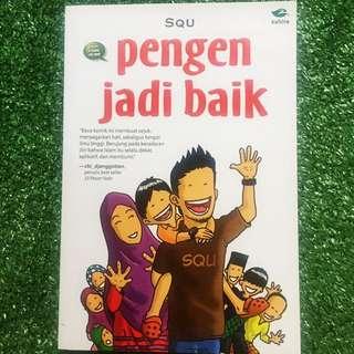 Pengen Jadi Baik ( Novel atau Komik Islami)