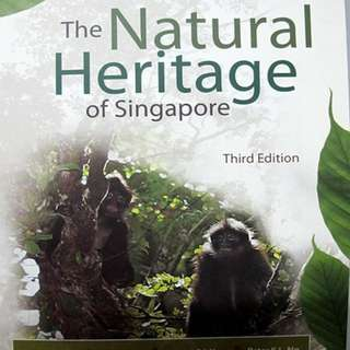 The Natural Heritage of Singapore (Third Edition)