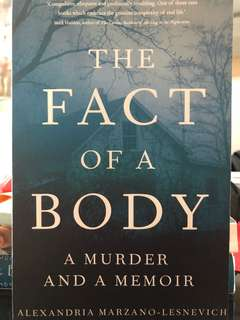 The Fact of a Body - a murder and a memoir by Alexandria Mariano-Lesnevich