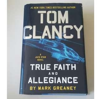 True Faith and Allegiance Tom Clancy (Hardcover)