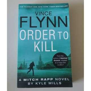 Order to Kill Vince Flynn